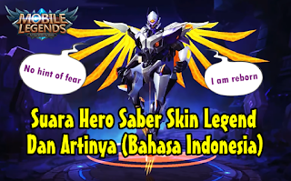 Kata-Kata Hero Saber Skin Legend Mobile Legends dan Artinya