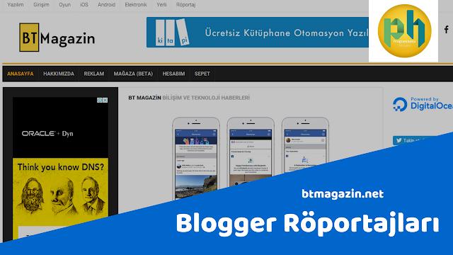 Blogger Röportajları: btmagazin.net