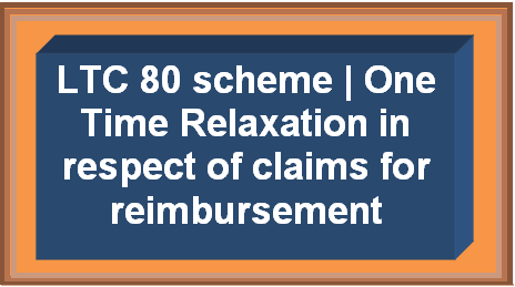 one-time-relaxation-i.r.o-claims-under-ltc-80
