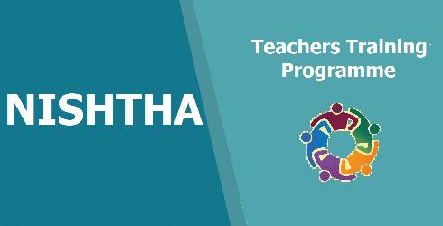 NISHTHA Teachers Training Programme 2019