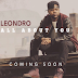 "Hip Hop Artist Leondro new track ""All About You"""