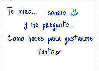Imagenes Y Frases Facebook Yo Te Miro Sonrio Y Me Pregunto