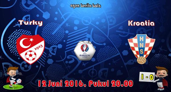 prediksi bola turki vs kroatia euro 2016