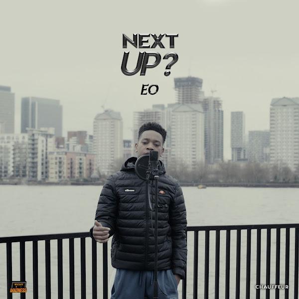 Mixtape Madness & EO - Next Up - Single Cover