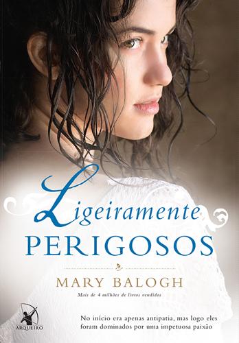 Ligeiramente Perigosos - Mary Balogh