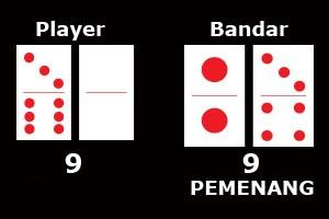 Pemain yang menjadi Bandar akan selalu menang apabila mendapat jumlah total angka kartu yang sama dengan angka player