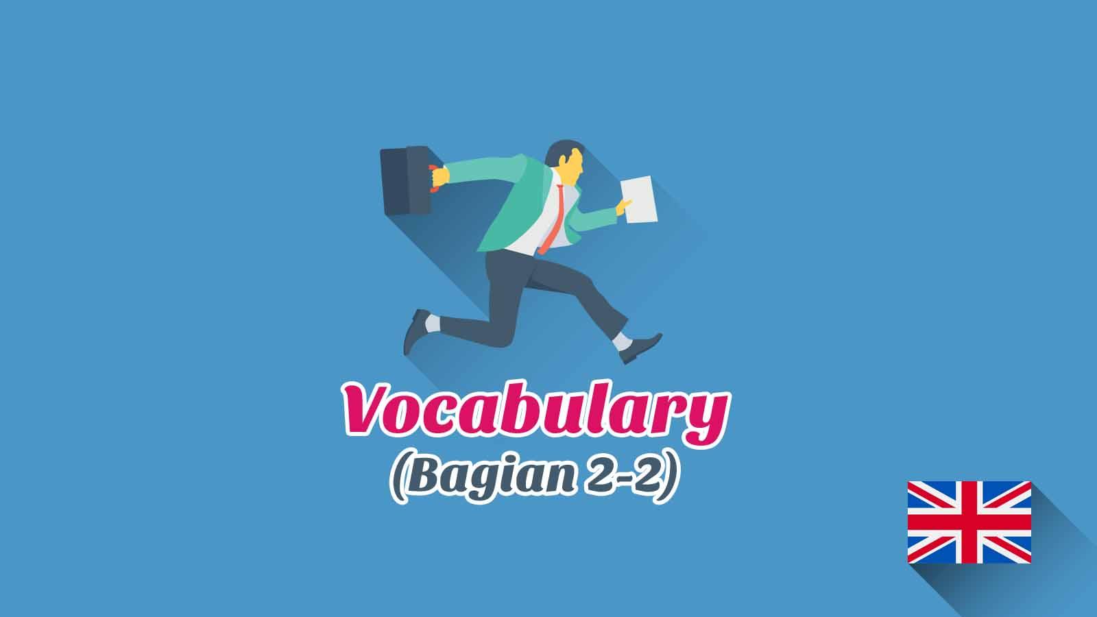 Kosakata Bahasa Inggris Aktivitas Harian Disertai Gambar, Audio Dan Pronunciation (Bagian 2-2)