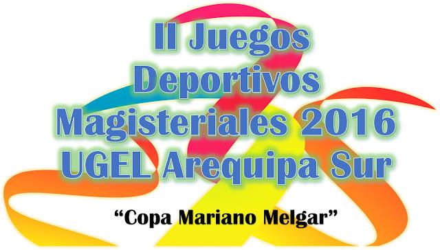 BASES OFICIALES - JUEGOS DEPORTIVOS MAGISTERIALES 2016