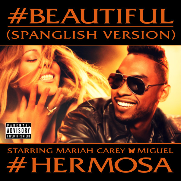 Mariah Carey - #Beautiful (feat. Miguel) [#Hermosa – Spanglish Version] [Single] Cover