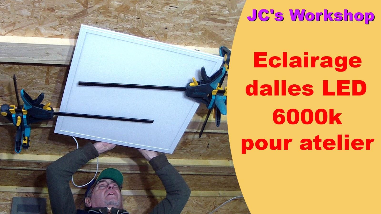 jc 39 s workshop l 39 clairage de l 39 atelier dalles led 40w. Black Bedroom Furniture Sets. Home Design Ideas