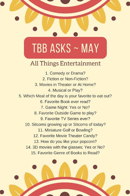 The TBB Asks ~ MAY
