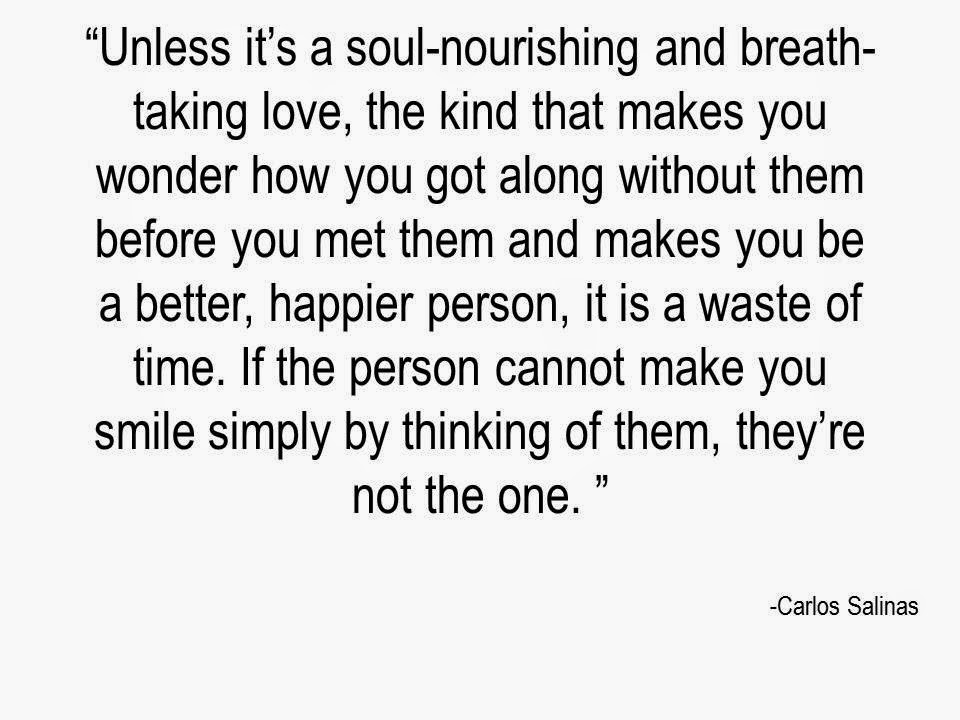 Carlos Salinas Writer/Author/Poet/Educator: Love Quotes