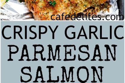 Crispy Garlic Parmesan Salmon