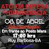 Ato em defesa de Lula será realizado neste domingo (08) em Ruy Barbosa