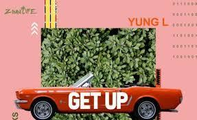 [Video] Yung L Ft. Reekado Banks – Get Up