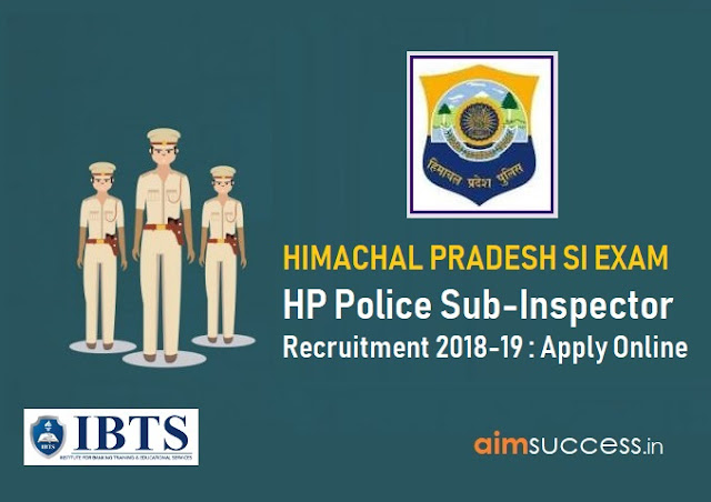 Himachal Pradesh HP Police Sub-Inspector Recruitment 2018-19  Apply Online