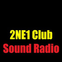 2NE1 Club Sound Radio - Nonstop club sound radio