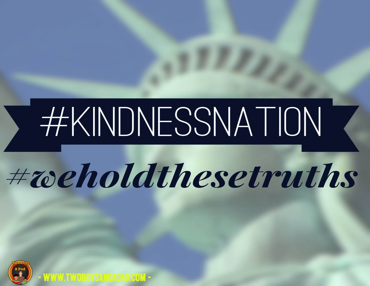 #kindnessnation #weholdthesetruths