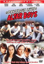 Watch The Dangerous Lives of Altar Boys Online Free in HD