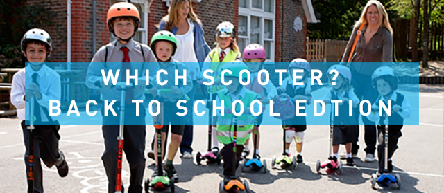 Which Scooter Should I Choose? - Back to School Edition