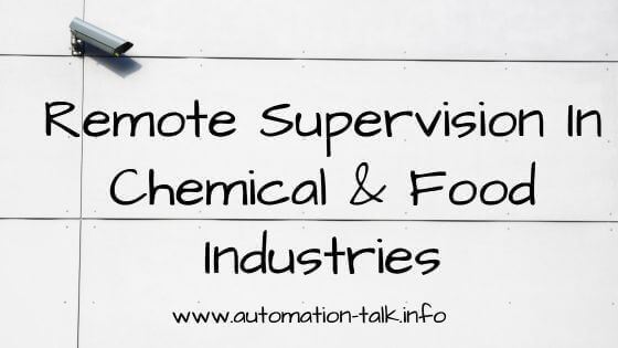 Remote Supervision in Chemical & Food Industries