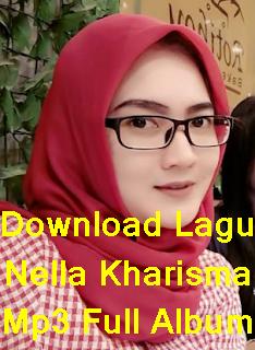 Download Lagu Nella Kharisma Mp3 Full Album