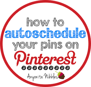 How to Autoschedule Your Pins on Pinterest from www.anyonita-nibbles.com
