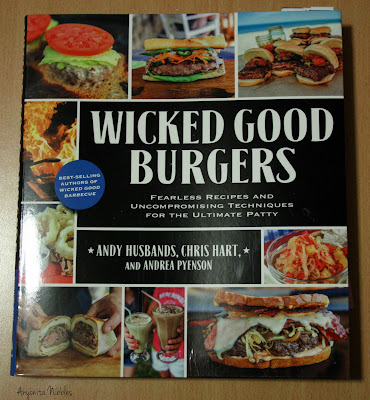 Wicked Good Burgers Cookbook with Anyonita Nibbles