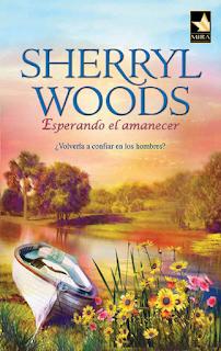 Sherryl Woods - Esperando El Amanecer