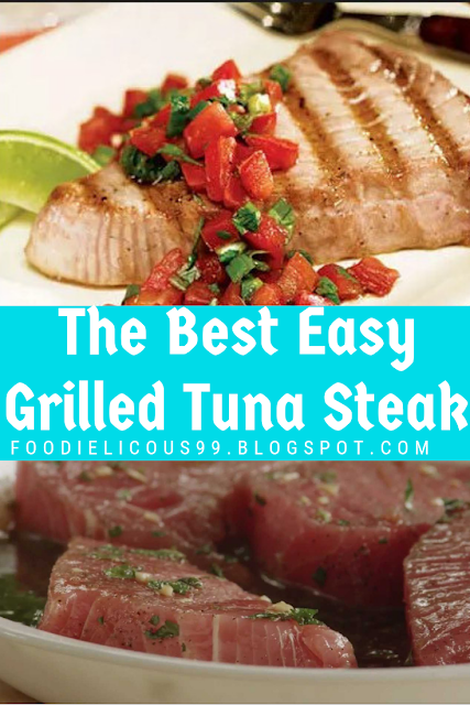 The Best Easy Grilled Tuna Steak