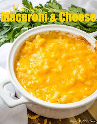 Melissa's Homemade Baked Macaroni & Cheese recipe from Served Up With Love