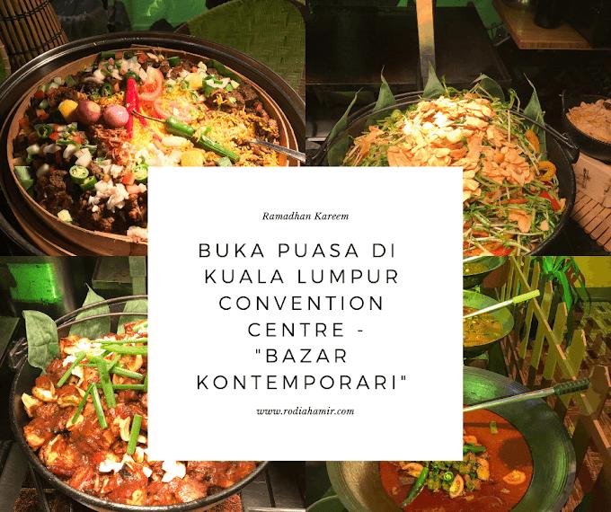 Buka Puasa Di Kuala Lumpur Convention Centre Dengan Konsep 'Bazar Kontemporari'