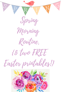 free-easter-printables-spring-morning-routine-post
