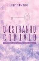 http://www.meuepilogo.com/2017/06/resenha-o-estranho-contato-kelly.html