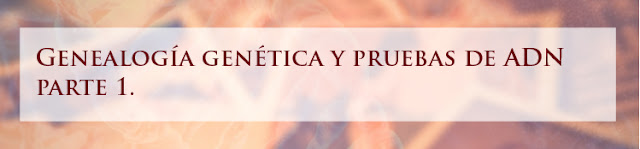 https://tebakegenea.blogspot.com/2018/12/genealogia-genetica-y-pruebas-de-adn.html
