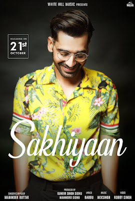 Sakhiyan Punjabi Song Lyrics - Maninder Buttar