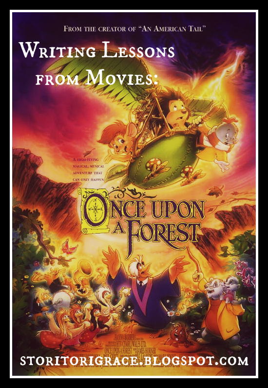 Wanderer's Pen: Writing Lessons from Movies: Once Upon a Forest