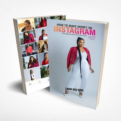 A Review Of Laura Ikeji's New Book-How To Make Money From Instagram