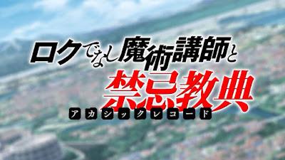 Rokudenashi Majutsu Koushi to Akashic Records Subtitle Indonesia [Batch]