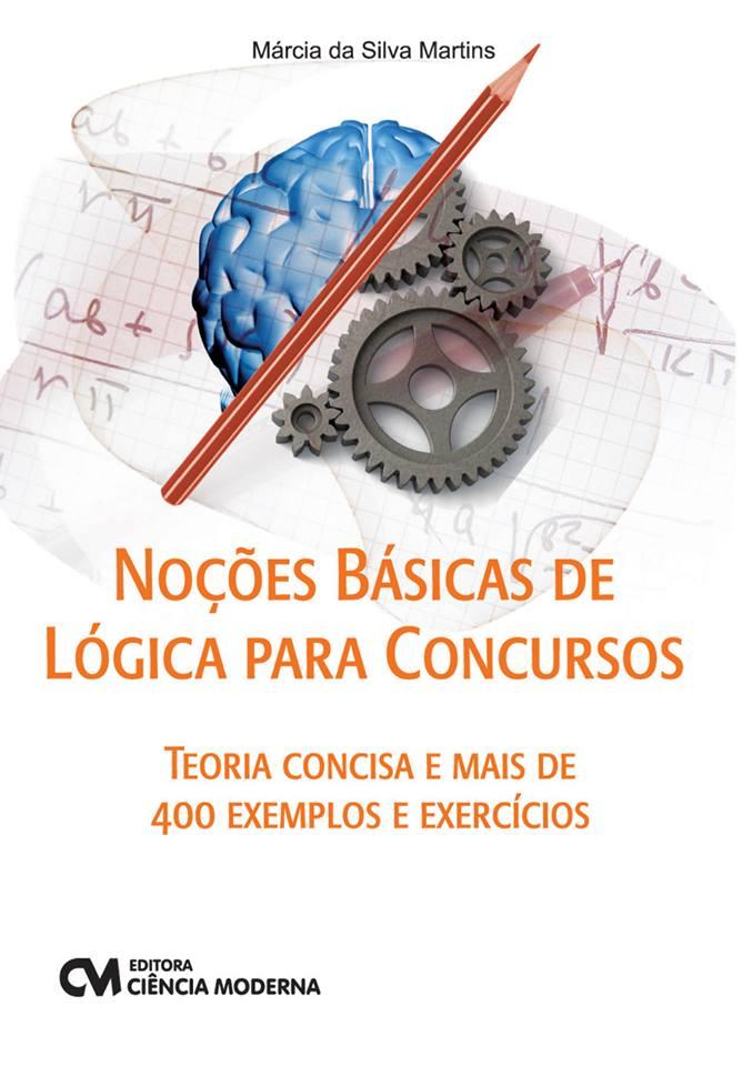 Conheça o livro: Noções Básicas de Lógica para Concursos