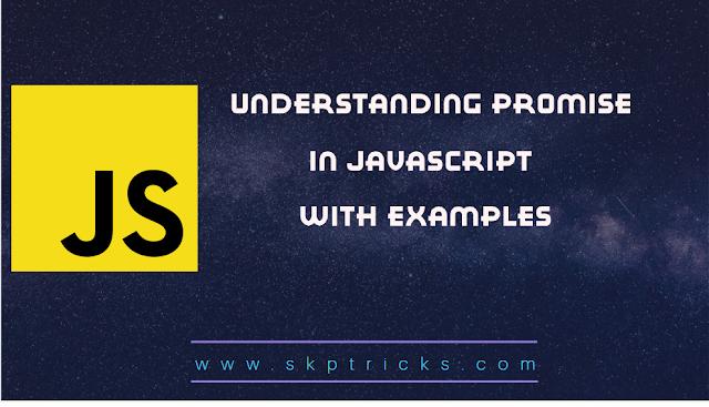 Understanding Promise In Javascript