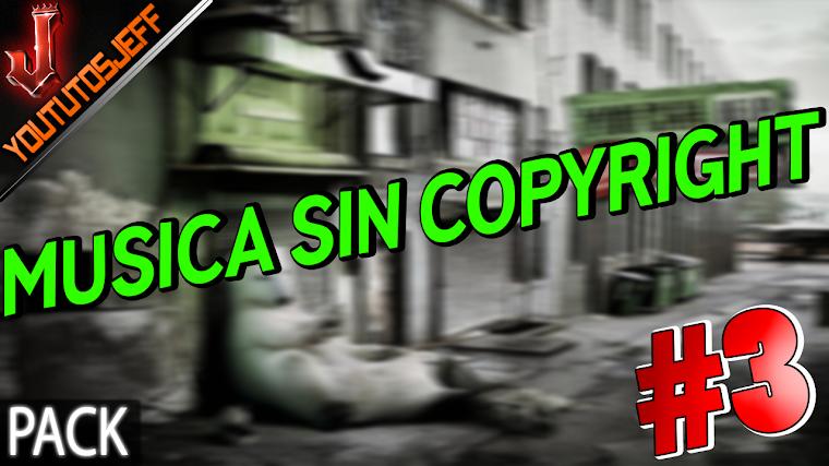 Pack de Musica Sin Copyright#3 Libre de derechos de autor | 2016
