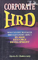CORPORATE HRD - HUMAN RESOURCE DEVELOPMENT Karya: Ajanta E. Chakravarty