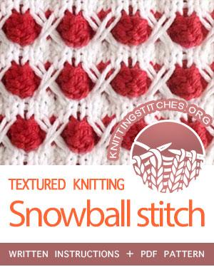 Textured Knitting Stitches. #howtoknit the Snowball Stitch Pattern. FREE written instructions, PDF knitting pattern.  #knittingstitches #knitting