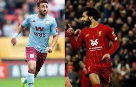 موعد مباراة أستون فيلا وليفربول الثلاثاء17-12-2019 ضمن كأس الرابطة الإنجليزية
