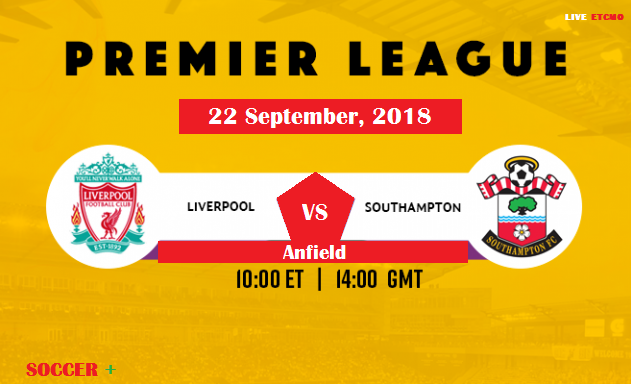 watch-Liverpool-vs-Southampton-soccer-match-on-today-epl-2018