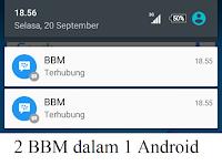 Cara menggunakan 2 BBM android