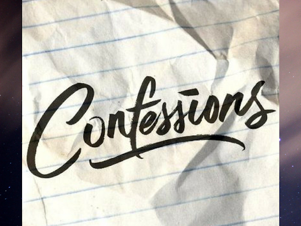Confessions Part 18: Refreshed, Ready and Raring to Go