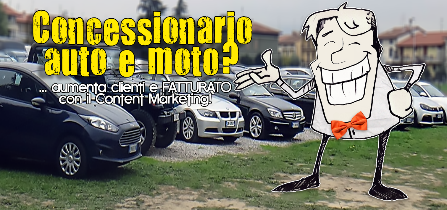 concessionario auto moto prato content marketing strategie