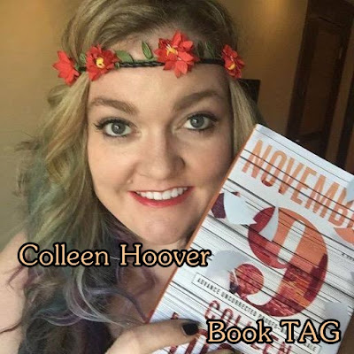 Colleen Hoover Book TAG ♥
